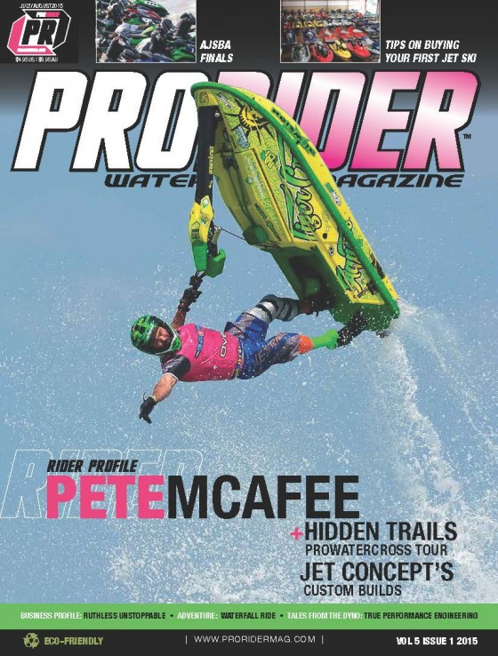 Pete McAfee to be Featured on July/August Issue of Pro Rider Watercraft Magazine, Pro Rider Celebrates Volume 5!