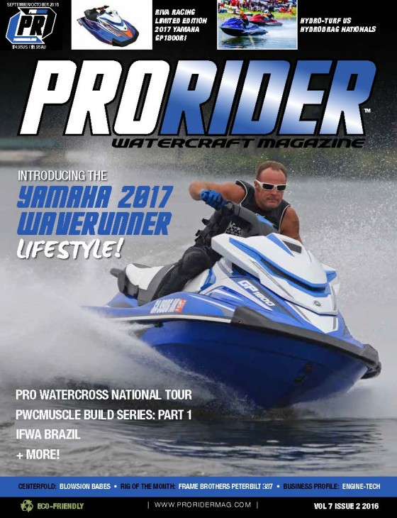 Pro Runabout Racer Brian Baldwin and Yamaha WaveRunners GP1800 to be featured on the cover of the 2016 September/October print and digital issue of Pro Rider Watercraft Magazine!