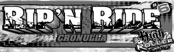High Roller Energy Cronulla Rip'N Ride 6 Wrap up & results